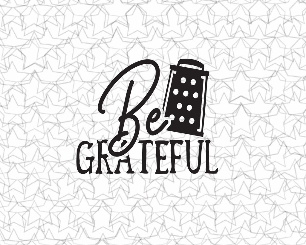 Be grateful Kitchen Wall Decal Vinyl Sticker Tattoo For Windows Glass Wall with Size and Color Options