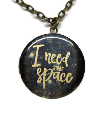 I Need Some Space Locket