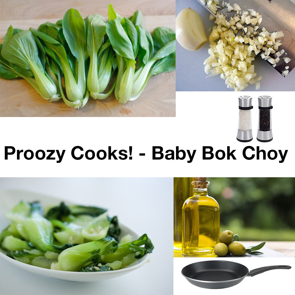Proozy Cooks! - BABY BOK CHOY