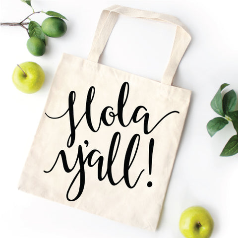 Hola Y'all Tote Bag