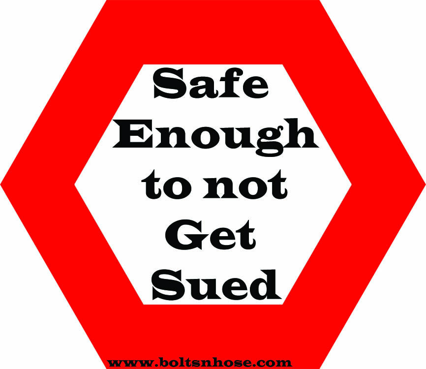 Bolts & Hose™ NSFW Safe Enough Not to Get Sued Vinyl Hardhat Sticker (Multiple Sizes Available)