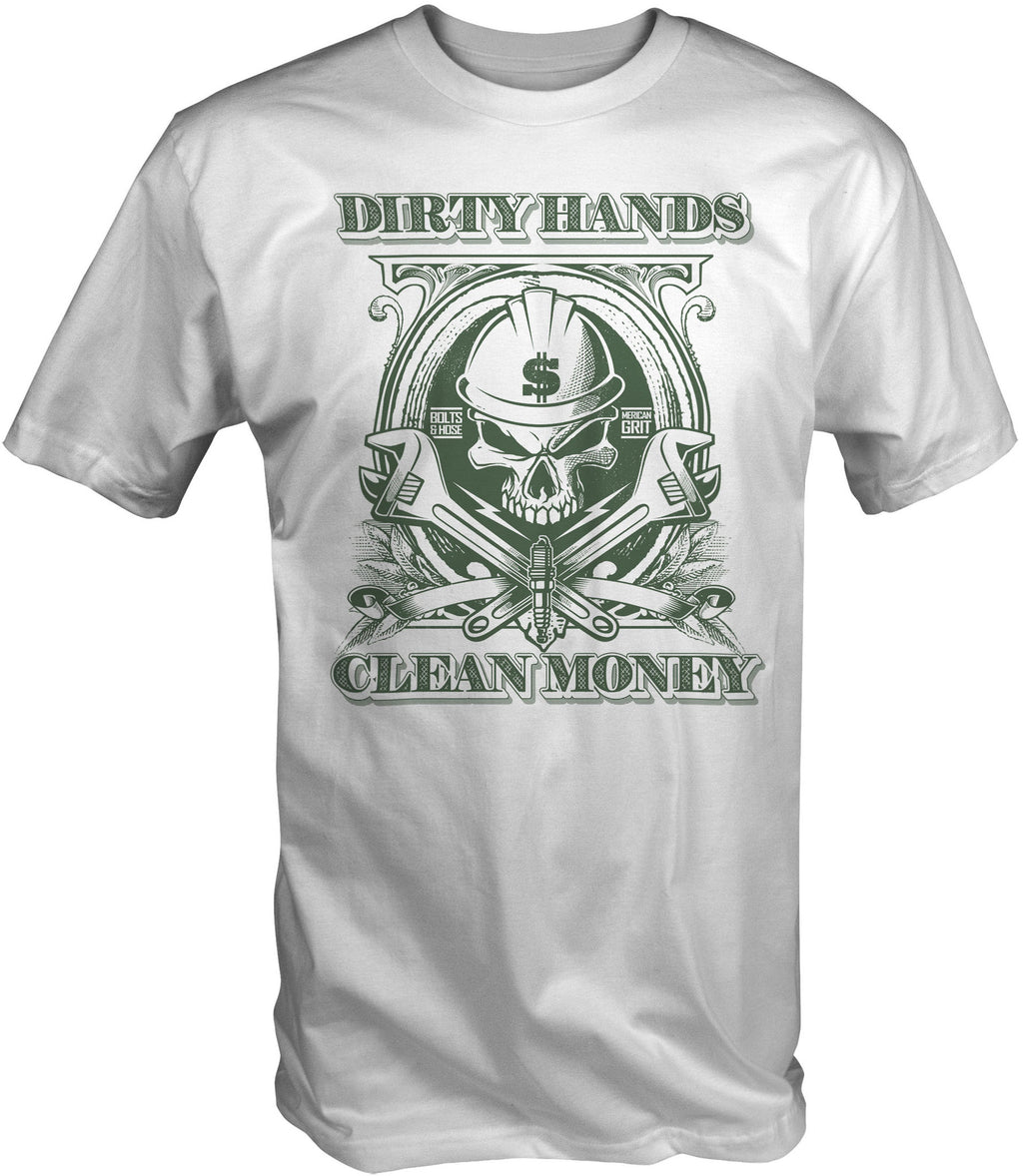 Dirty Hands Clean Money Short Sleeve