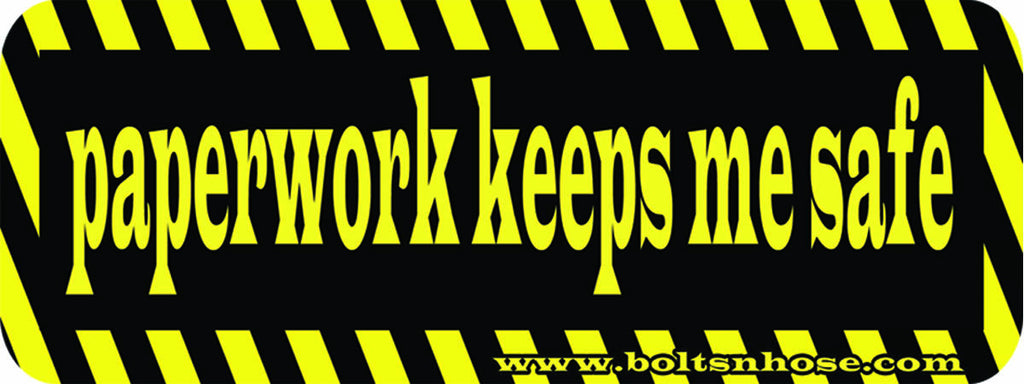 Bolts & Hose™ NSFW Paperwork Keeps Me Safe Vinyl Hard Hat Sticker (Multiple Sizes Available)
