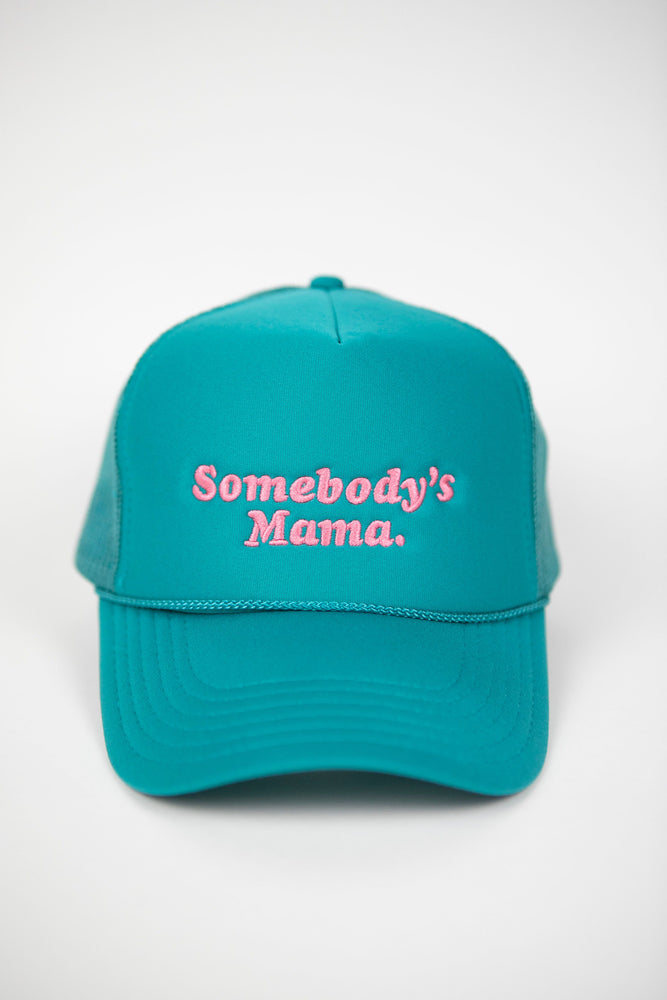 Somebody's Mama Trucker Hat