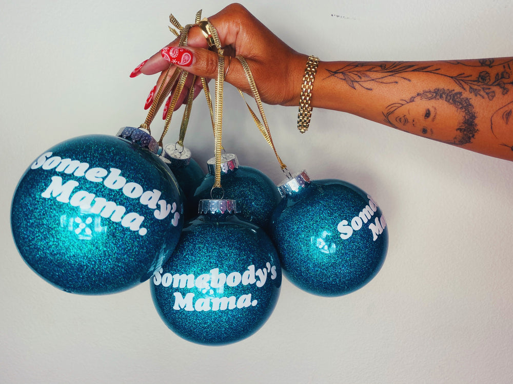 Somebody's Mama Christmas Ornament