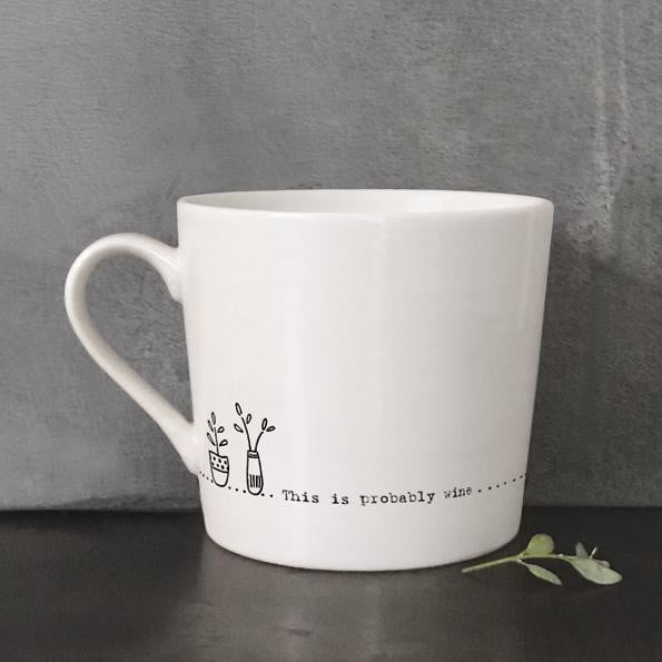 East of India Porcelain Wobbly Mug - Probably wine (5906) - Hothouse