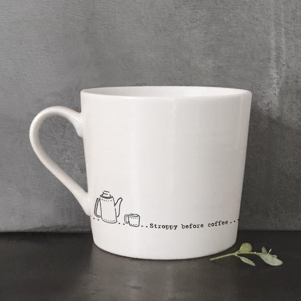 East of India Porcelain Wobbly Mug - Stroppy before coffee (5908) - Hothouse