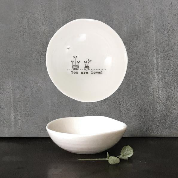 East of India Small Wobbly Porcelain Bowl - You are loved (6014) - Hothouse