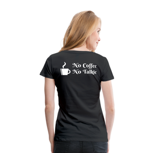 No Coffee No Talkie Tee - black