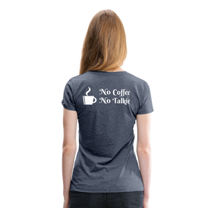 No Coffee No Talkie Tee - heather blue