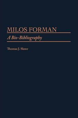 Milos Forman : A Bio-Bibliography | Book about one of the most famous Czech movie directors - Czech Poster Gallery
