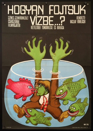 How To Drown Dr Mracek (Jak utopit dr. Mracka)  Hungarian Film Poster image of a man in fishbowl and fishes - Czech Poster Gallery