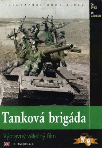 THE TANK BRIGADE (Tankova brigada) Czech WWII. movie DVD with subtitles - Czech Film Poster Gallery