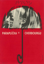 Load image into Gallery viewer, THE UMBRELLAS OF CHERBOURG (Large) Ultra Rare! - Czech Film Poster Gallery
