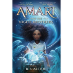 amari and the night brothers b b alston