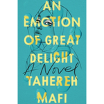 an emotion of great delight tahereh mafi