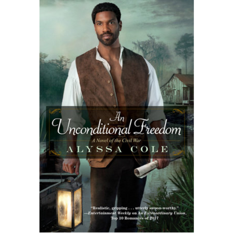 an unconditional freedom alyssa cole