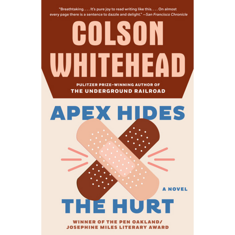 apex hides the hurt colson whitehead