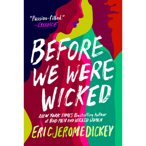 before we were wicked eric jerome dickey