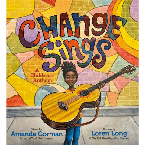 change sings amanda gorman