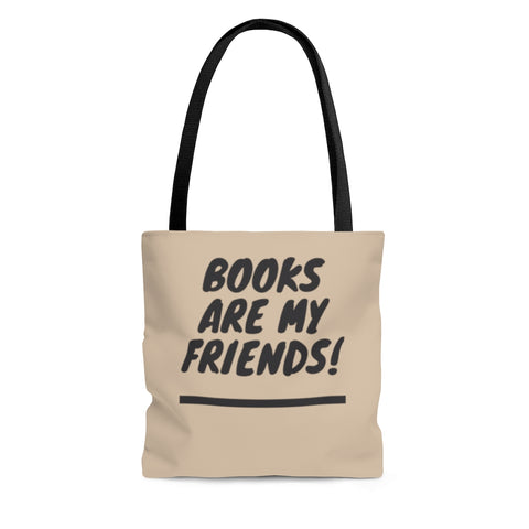 Books Are My Friends! Tote Bag