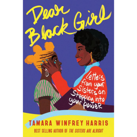 dear black girl tamara winfrey harris