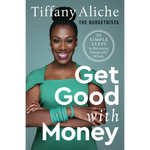 get good with money tiffany aliche
