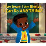 i am smart i am blessed i can do anything alissa holder