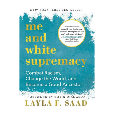 me and white supremacy layla f saad