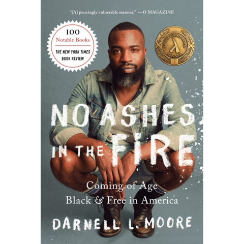 no ashes in the fire darnell l moore