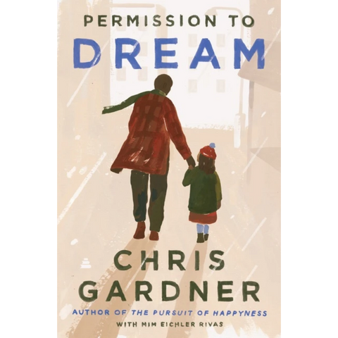 permission to dream chris gardner