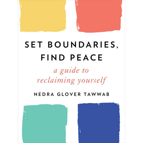 set boundaries find peace nedra glover tawwab
