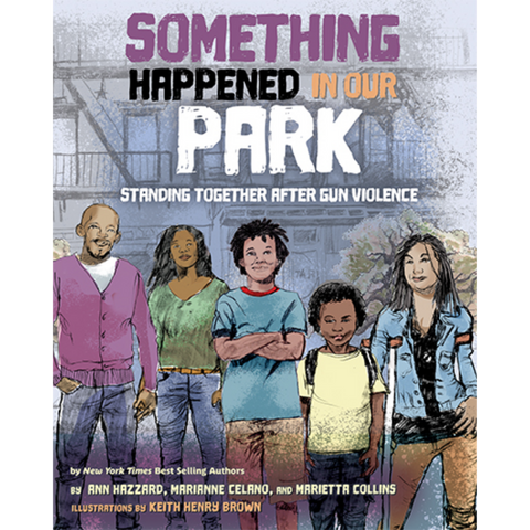 something happened in our park marianne celano marietta collins ann hazzard