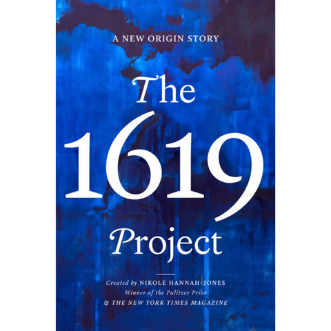 the 1619 project nikole hannah-jones