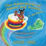 the adventures of amma and kwessi joyce osei