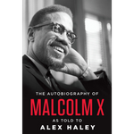 the autobiography of malcolm x alex haley