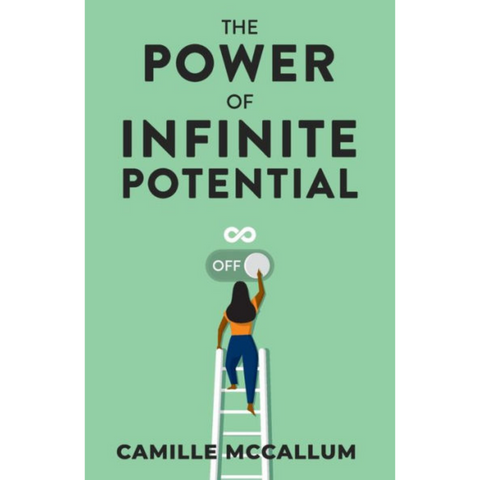 the power of infinite potential camille mccallum