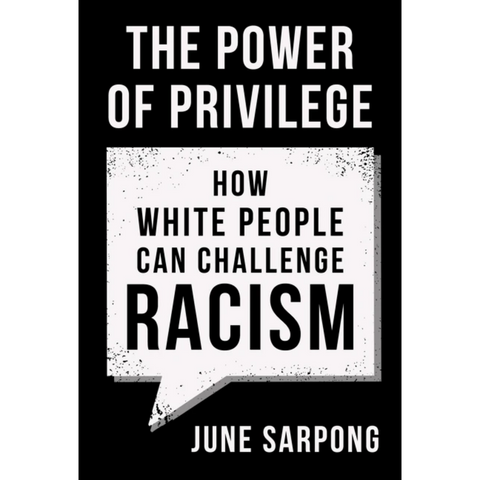 the power of privilege june sarpong