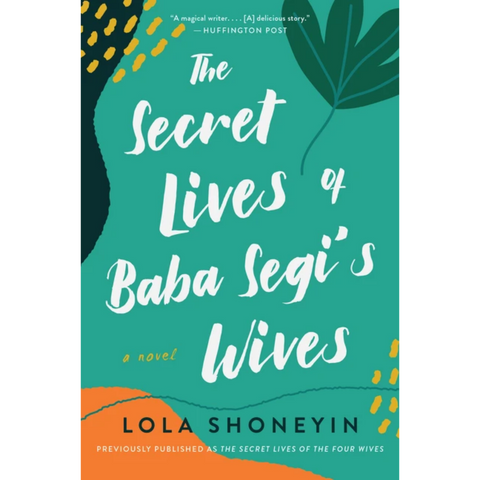 the secret lives of baba segis wives lola shoneyin
