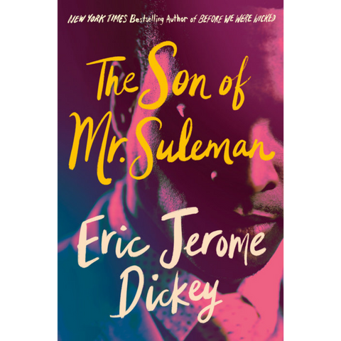 the son of mr suleman eric jerome dickey