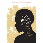 too heavy a yoke chanequa walker-barnes