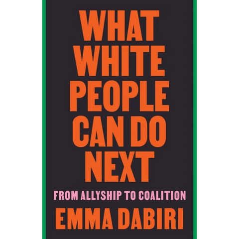 what white people can do next emma dabiri