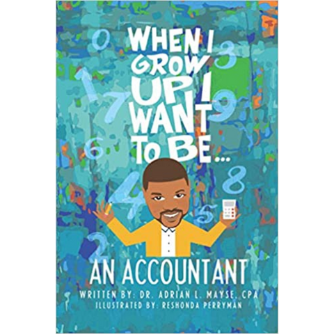 when i grow up i want to be an accountant