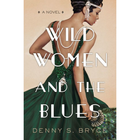 wild women and the blues denny s bryce