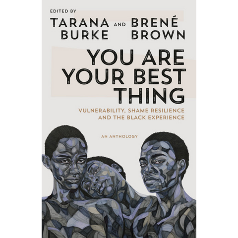 you are the best thing tarana burke brené brown
