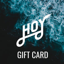 Load image into Gallery viewer, Hoy Gift Card