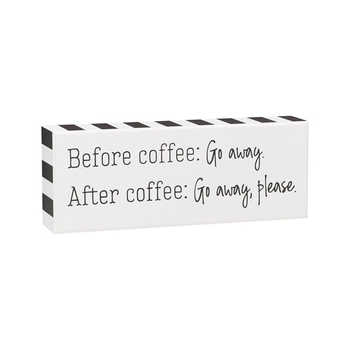 Before Coffee Box Sign