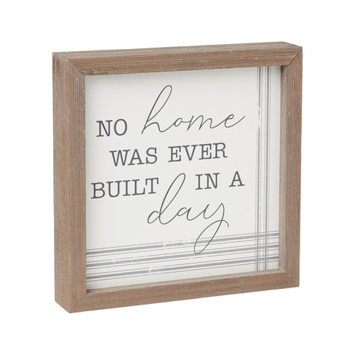 Built In A Day Framed Sign