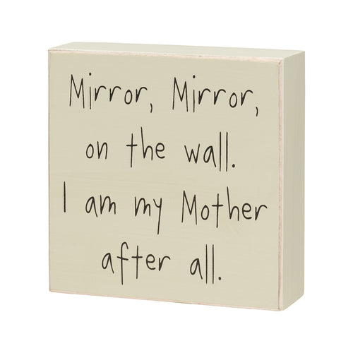 Mirror on the Wall Box Sign