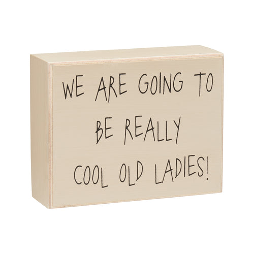 Cool Old Ladies Box Sign